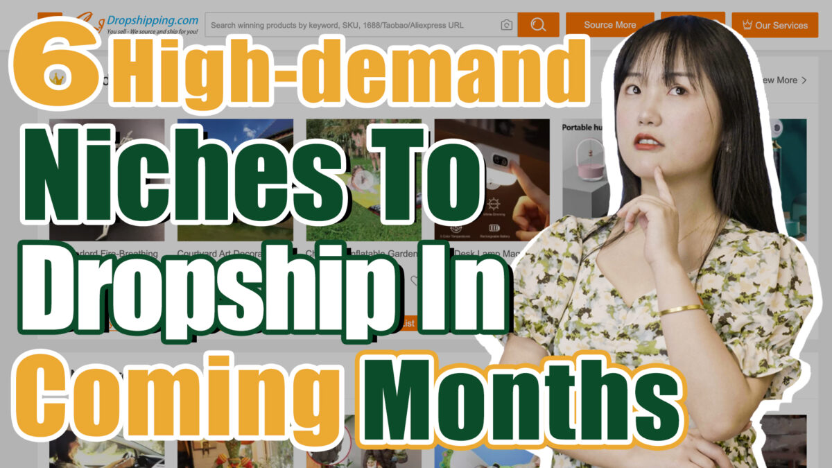 What to Sell in August? Top 6 High Demand Niches to Dropship in the Coming Months